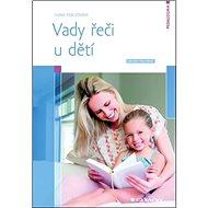 Vady řeči u dětí: Návody pro praxi - Kniha