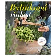 Kniha Bylinková radost: 78 druhů bylinek - Kniha