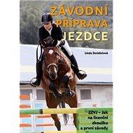 Závodní příprava jezdce - Kniha