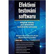 Efektivní testování softwaru: Klíčové otázky pro efektivitu testovacího procesu - Kniha