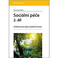 Sociální péče 2. díl: Učebnice pro obor sociální činnost