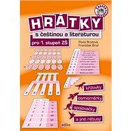 Hrátky s češtinou a literaturou pro 1. stupeň ZŠ: křížovky, osmisměrky, spojovačky a jiné rébusy - Kniha