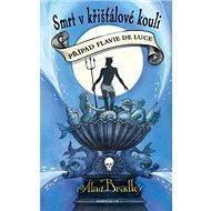 Smrt v křišťálové kouli: Případ Flavie de Luce - Kniha