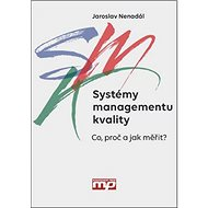 Systémy managementu kvality: Co, proč a jak měřit - Kniha