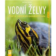 Vodní želvy: Plazi se zajímavým způsobem života - Kniha