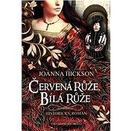 Červená růže, bílá růže - Kniha