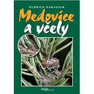 Medovice a včely - Kniha