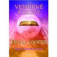 Vesmírné zákony: Klíč ke šťastnému životu - Kniha