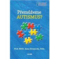 Přemůžeme autismus? - Kniha