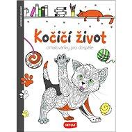 Kočičí život Omalovánky pro dospělé - Kniha
