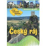 Český ráj Ottův turistický průvodce - Kniha