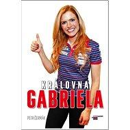 Královna Gabriela - Kniha