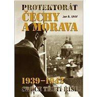 Protektorát Čechy a Morava 1939–1942: Srdce Třetí říše - Kniha