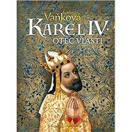 Karel IV. Otec vlasti - Kniha