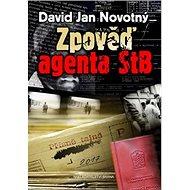Zpověď agenta STB - Kniha