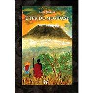 Útěk do Mombasy - Kniha