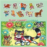 Říkanky s magnety o zvířátkách - Kniha