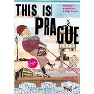 This is Prague: To je Praha - Kniha