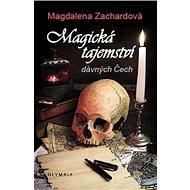 Magická tajemství dávných Čech - Kniha