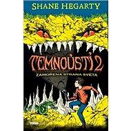 Temnoústí 2: Zamořená strana světa - Kniha