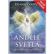 Andělé světla: 52 andělských karet - Kniha