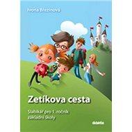Zetíkova cesta Slabikář pro 1. ročník základní školy - Kniha
