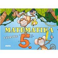 Matematika pro 5. ročník ZŠ: Učebnice