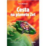 Cesta na planetu Zet - Kniha