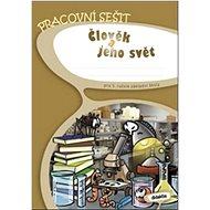 Člověk a jeho svět pro 5. ročník základní školy: Pracovní sešit - Kniha