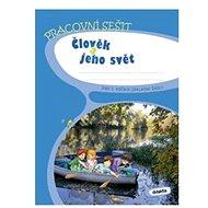 Člověk a jeho svět pro 3. ročník základní školy: Pracovní sešit - Kniha