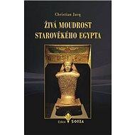 Živá moudrost starověkého Egypta - Kniha