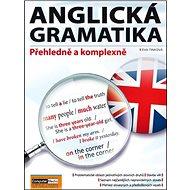 Anglická gramatika: Přeheldně a komplexně - Kniha