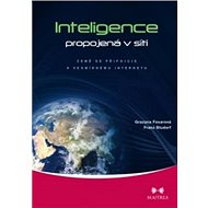 Inteligence propojená v síti: Země se připojuje k vesmírnému internetu - Kniha