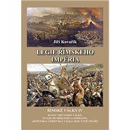 Legie římského impéria: Římské války IV - Kniha