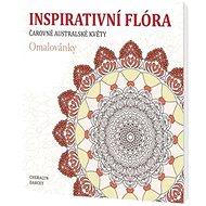 Inspirativní flóra Čarovné australské květy - Kniha