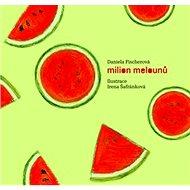 Milion melounů - Kniha