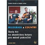 Bluegrass & Country: Škola hry na akustickou kytaru pro mírně pokročilé - Kniha