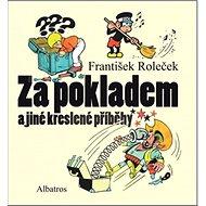 Za pokladem a jiné kreslené příběhy - Kniha