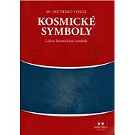 Kosmické symboly: Léčení kosmickými symboly - Kniha