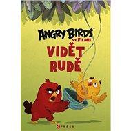 Angry Birds ve filmu Vidět rudě - Kniha