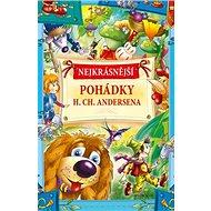 Nejkrásnější pohádky H. Ch. Andersena - Kniha
