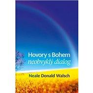 Hovory s Bohem I.: neobvyklý dialog - Kniha