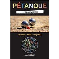 Pétanque: Příprava vítěze - Kniha