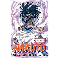 Naruto 27 Vzhůru na cesty - Kniha