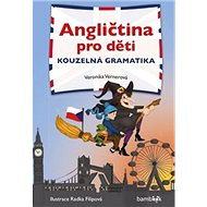 Angličtina pro děti Kouzelná gramatika - Kniha