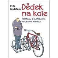 Dědek na kole - Kniha