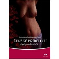 Ženské příběhy II: Když promlouvá tělo... - Kniha