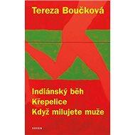 Indiánský běh Křepelice Když milujete muže - Kniha