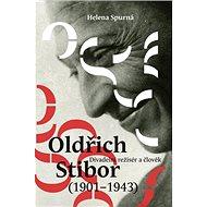 Oldřich Stibor: Divadelní režisér a člověk - Kniha