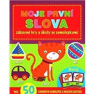 Moje první slova: zábavné hry a úkoly se samolepkami - Kniha